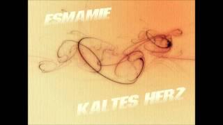Esmamie-Kaltes Herz