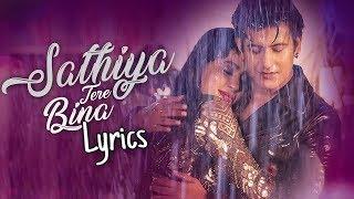 Sathiya Tere Bina (Lyrics) Manjul Khattar,Rista   - YouTube