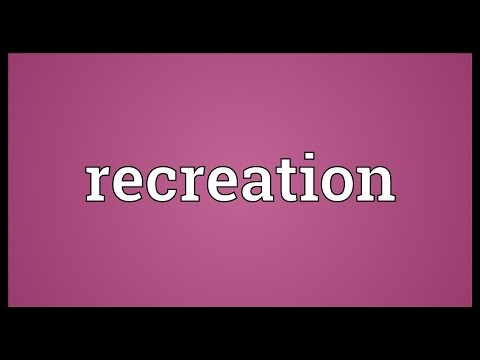 mp4 Recreation Definition, download Recreation Definition video klip Recreation Definition