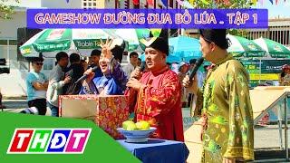 Gameshow Đường đua bồ lúa Tập 1 - TP Mỹ Tho (Tiền Giang) | THDT