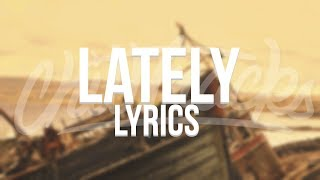 Witt Lowry - Lately Lyrics (ft. Dia Frampton)