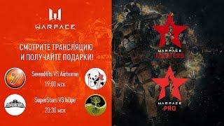 Warface Open Cup: Season 11. Masters & Pro: тур 6-2