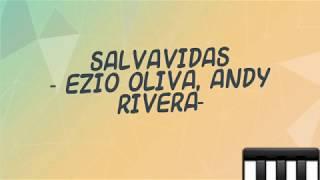 SALVAVIDAS   EZIO OLIVA, ANDY RIVERA   LYRICS (LETRA)