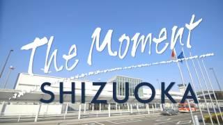 The Moment SHIZUOKA 英語