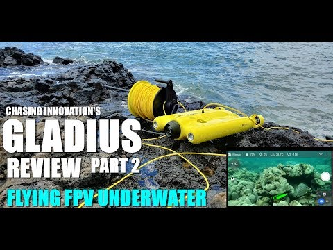 GLADIUS Submersible Drone Review – Part 2 – Flying FPV Underwater – Pilot's View