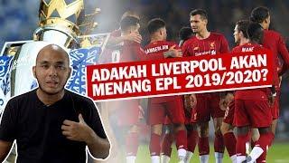 Adakah Liverpool Boleh Menang EPL 2019/2020?