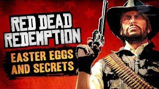 Red Dead Redemption Easter Eggs & Secrets