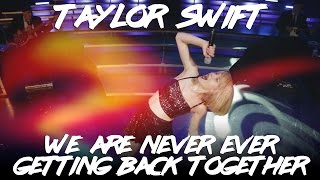 Taylor Swift - We Are Never Ever Getting Back Together Video