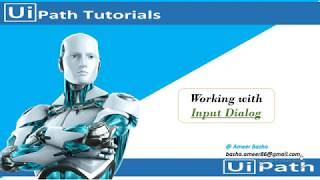 UiPath Tutorial || Day 8: Working with Input Dialog