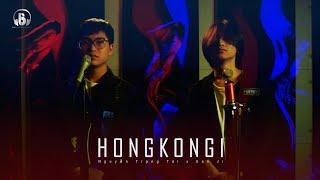HONGKONG1 | RnB version | Nguyễn Trọng Tài x San Ji