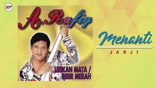 Download lagu A Rafiq Menanti Mp3