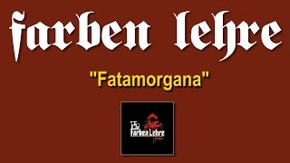 Farben Lehre - Fatamorgana | Ferajna | Lou & Rocked Boys | 2009