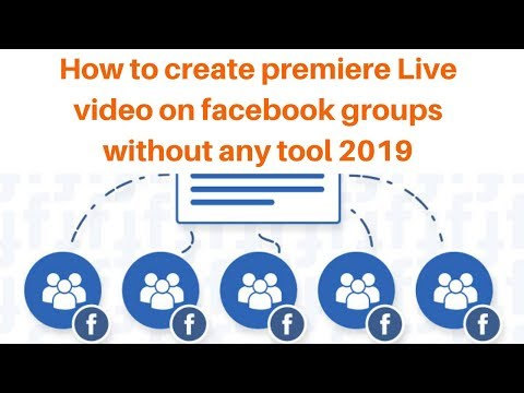 How to create premiere Live video on facebook groups without any tool 2019