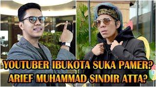 Arief Muhammad Sindir Atta Halilintar? Tanggapan Atta & Penjelasan Arief?