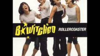 B*Witched - Rollercoaster