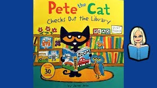 PETE THE CAT CHECKS OUT THE LIBRARY Childrens Book (Read Aloud With Music)