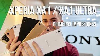 Sony Xperia XA1 y XA1 Ultra, primeras impresiones: nuevos gama media premium Android