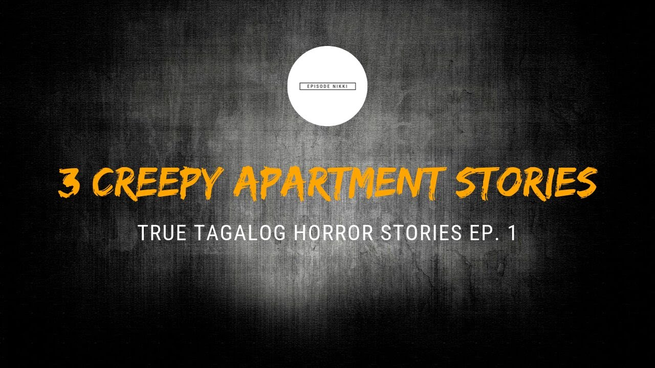 Scare Fest #1: 3 Creepy Apartment Stories (True Tagalog