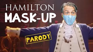 Hamilton Mask-up Parody Medley