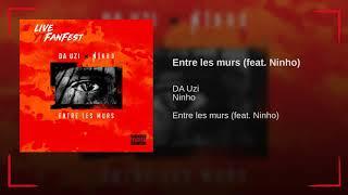 DA Uzi Feat Ninho   Entre Les Murs