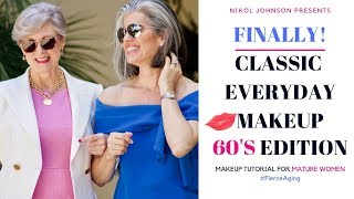 CLASSIC EVERYDAY MAKEUP With Style At A Certain Age  | 60S EDITION | Nikol Johnson
