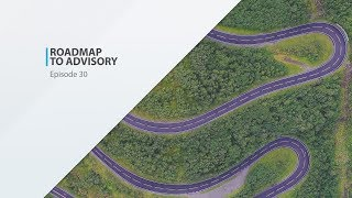 Roadmap to Advisory Services