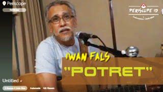 "Iwan Fals ""Potret"" Periscope ID"