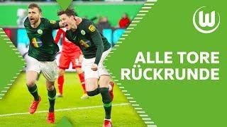 Brekalos Sahne-Volley & Weghorst Im Fallen   Alle Tore Des VfL Wolfsburg In Der Rückrunde 2018/19