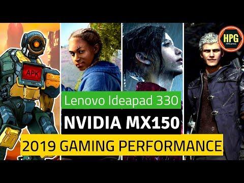 NVIDIA MX150 Gaming Performance 2019   MX150 Gaming 2019   Lenovo