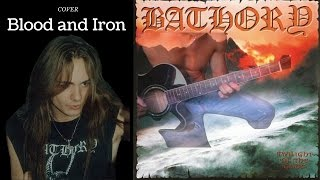 Bathory - Blood and Iron (intro cover) by Lorenzo Bindoni