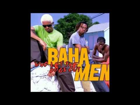Baha Men - Who Let The Dogs Out [HQ]  | Mr. Musik Mp3