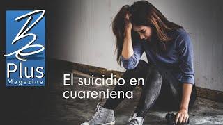 El Suicidio en Cuarentena