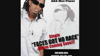 Faces Got No Race by Young Slay aka Met Piwet