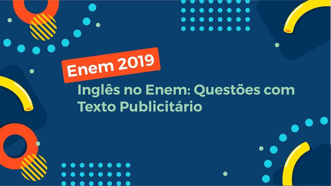 Inglês no Enem: Questões com Texto Publicitário