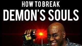 How To Be OP And Break Demon's Souls (Running Firestorm)