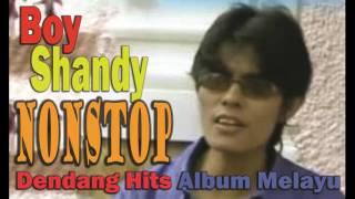 Boy Shandy - Nonstop Dendang hits melayu - Lagu Melayu Terpopuler | Nostalgia/Lawas Kenangan