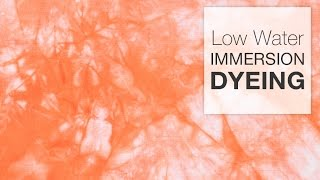 How to Dye Fabric - Low Water Immersion Technique