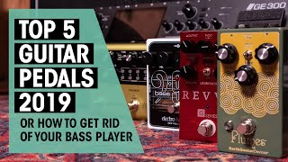 Guitar Pedals Of The Year 2019 | Top 5 | Thomann