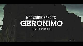 Moonshine Bandits Geronimo