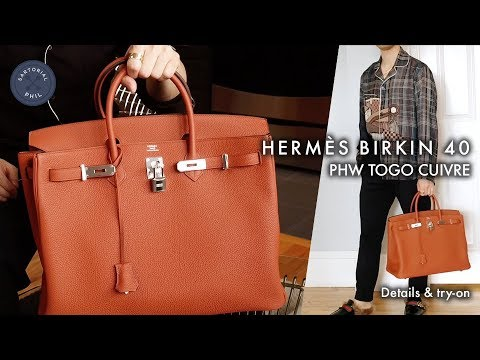 Hermès Birkin 40 Togo Cuivre Men's Detailed Review & Try-on (2017)