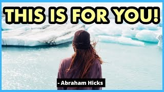 THIS IS FOR YOU - AMAZING Abraham Hicks 2020 (Law Of Attraction)