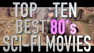Top 10 Best Sci Fi Films Of The 1980s Quickie