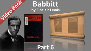 Part 6 - Babbitt Audiobook by Sinclair Lewis (Chs 29-34)