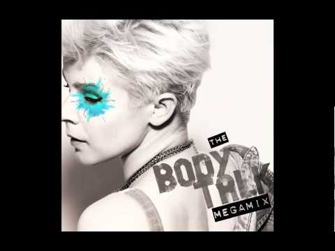 Robyn - The Body Talk Megamix - POP On And On