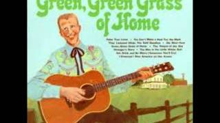 Green, Green Grass Of Home~Porter Wagoner.wmv