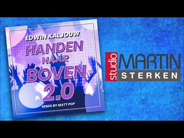 Handen naar boven 2.0 en Hela Hela Ho - Edwin Kaljouw