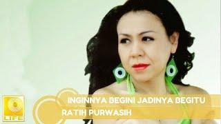 Ratih Purwasih - Inginnya Begini Jadinya Begitu (Official Music Audio)