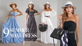 9 SUMMER MAXI DRESSES & How To Elevate Your Style.