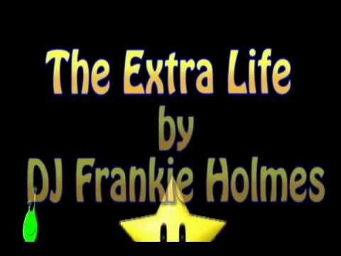 DJ Frankie Holme's The Extra Life
