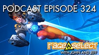 The Rage Select Podcast: Episode 324 with John and Jeff!